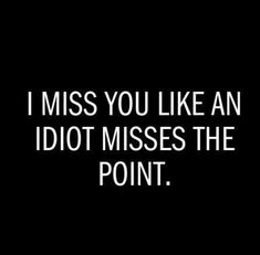 New Funny Love Quotes Humor Boyfriends Words Ideas Couple Quotes, Words Quotes, Wise Words, Me Quotes, Funny Quotes, Funny Memes, Hilarious, Sayings, Missing You Quotes