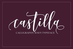 Castilla Script Fonts **Castilla Script**, is a calligraphy wavy, modern and clasik, so soft, perfect for your next design by joelmaker