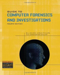 Guide to Computer Forensics and Investigations (Book & CD) by Bill Nelson