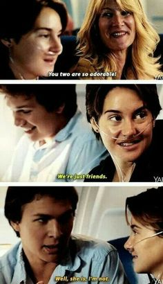 The Fault in Our Stars. she is, I'm not:)