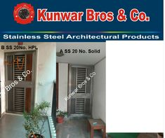 We are one of the best stainless steel front Doors manufacturer and suppliers in Noida and Delhi NCR. Call or Contact us for more information  Kunwar bros & Co. C-341, Sector-10,  Noida -201301 (U.P.) India  Tel 0120 4115709 Mob 9818583935, 9911968875 kbsnco@hotmail.com www.kunwarbros.in www.kunwarbros.co.in www.kbsnco.blogspot.in Stainless Steel Doors, Security Door, Delhi Ncr, Front Doors, Architecture, Outdoor Decor, India, Home, Entry Doors