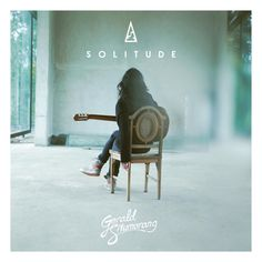 Solitude (2016) by Gerald Situmorang on Apple Music ★★★★★ Indonesian Guitarist/Acoustic