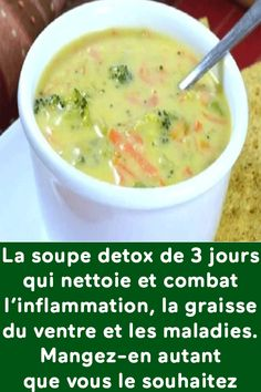 The detox soup that cleanses and fights inflammation, fat from . The detox soup that cleans and fights inflammation, belly fat and diseases. Eat as much as you want! Soup Cleanse, Colon Cleanse Detox, Detox Soup, Juice Cleanse, Health Cleanse, Stomach Cleanse, Detox Diet Drinks, Detox Diet Plan, Detox Juices