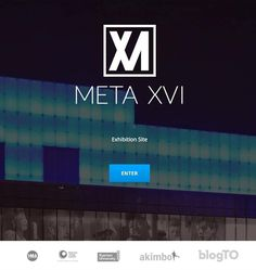 We launched our official META XVI website! All the details of the META XVI exhibit will be on the site. We will also be creating posts on trending artists artworks events and much more! Kepp your eyes peeled for exciting new content and updates! #METAXVI  .. .. #ryerson #toronto #RyersonUniversity #website #METAMOVEMENT #new #newmedia #art #imagearts #site #click #blogposts #akimbo #blogto #ima #ryersonIMA #RyersonImageCentre by metaxvi