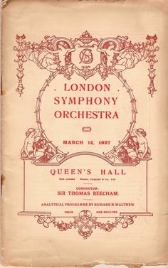 Sir Thomas Beecham conducts the London Symphony Orchestra, 1927 program, THE QUEEN'S HALL, London