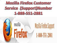 Occasionally when Mozilla Firefox stops its browser to work properly and users get hopeless as he is unable to get to bottom of the issues due to swallow technical knowledge. At that great moment user can get the help from the Mozilla Firefox customer service that is a so convenient for the user. It is called one stop solution of various types of the problem that can be faced any time creates in the Mozilla Firefox internet browser as denoted below:· Resolving Mozilla Firefox err...