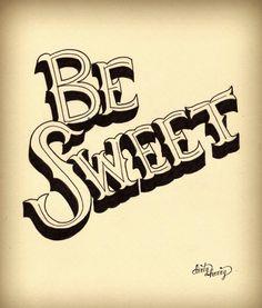Dirty Harry - Be sweet