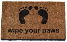 Imports Decor Vinyl Back Coir Doormat,Wipe Your Paws, 18-Inch by 30-Inch by Imports Décor. $19.04. 100-percent coir fibre naturally bleached with sea water. Measures 30-inch by 18-inch by 1-inch. Vinyl backing prevents skidding. Stenciled with fade-resistant dyes. Wipe your paws printed on front of door mat. With the words 'wipe your paws' printed on the front of this vinyl backed coir doormat, your guest will be reminded what to do before they enter your home. S...