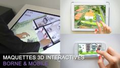 Démonstration de nos maquettes virtuelles 3D interactives multi-supports