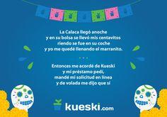 ¡Feliz #DíaDeMuertos! Hoy celebramos esta fecha especial con una calaverita muy al estilo Kueski.