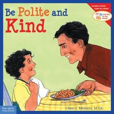 Be Polite and Kind (Learning to Get Along®) by Cheri J. M...