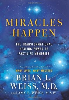 Miracles Happen: The Transformational Healing Power of Past-Life Memories by Brian L. Weiss,http://www.amazon.com/dp/0062201220/ref=cm_sw_r_pi_dp_hI5Dsb144ZYQ3MQ8