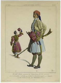 Greek chief ; Diplomatic guard. (1863-1869). NYPL Digital Gallery. Greek Independence, Greek Warrior, Greek History, Auguste, New York Public Library, Folk, Images, Digital, Gallery