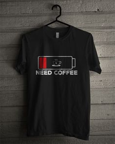 Need Coffee T Shirt trending t-shirt from our store and get up to off. You will not find this rare t-shirt in any other store, so grab this Limited Time Discount Now! Creative T Shirt Design, New T Shirt Design, Shirt Print Design, Tee Shirt Designs, T Shirt Printing Design, T Shirt Citations, Cool T Shirts, Tee Shirts, Beau T-shirt