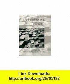 Informal Logic (3rd Edition) (9780132290487) Irving M. Copi, Keith Burgess-Jackson , ISBN-10: 0132290480  , ISBN-13: 978-0132290487 ,  , tutorials , pdf , ebook , torrent , downloads , rapidshare , filesonic , hotfile , megaupload , fileserve