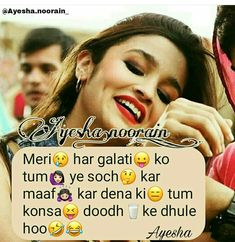 Bollywood beauty queen 😍😘 - a ayesha . Crazy Girl Quotes, Attitude Quotes For Girls, Girly Quotes, Crazy Girls, Love Quotes In Hindi, Islamic Love Quotes, Qoutes About Love, Maya Quotes, Funny Captions