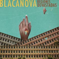 """Los sevillanos Blacanova publican su nuevo disco """"Regiones Devastadas"""""""