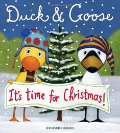Duck & Goose, It's Time for Christmas! by Tad Hills http://www.amazon.com/dp/0375864849/ref=cm_sw_r_pi_dp_ZWEBwb17KD19X