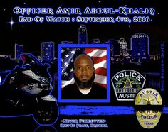 Chief Art Acevedo of the Austin Police Department, sadly reports the death of Officer Amir Abdul-Khaliq. Officer Abdul-Khaliq, 46, succumbed to injuries he sustained four days earlier in an on duty patrol motorcycle vs. vehicle crash. Officer Abdul-Khaliq along http://www.lawenforcementtoday.com/in-memoriam-senior-police-officer-amir-abdul-khaliq/