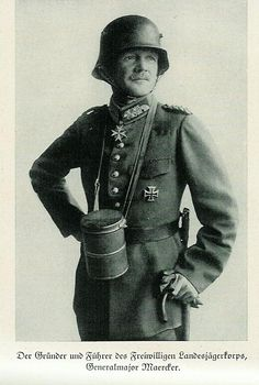 General Ludwig R.G. von  Maerker  the commanding officer of the Landesjägerkorps.                                    The Landesjägerkorps was instrumental in supporting the Weimar Republic in putting down the Red Rebellion in numerous cities in Germany at the end of 1918 and early 1919 - Berlin . It then turned an about-face and participated in the Kapp Putsch in a farcical attempt to install a right-wing reactionary government in Berlin.