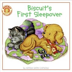 Biscuit's First Sleepover by Alyssa Satin Capucilli http://www.amazon.com/dp/0061128422/ref=cm_sw_r_pi_dp_lb9Gub11RMFG3