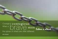 Being Brave: 12 Inspirational Workplace Quotes on Courage to Keep You Standing Firm  http://www.dbsquaredinc.com/bravequotes