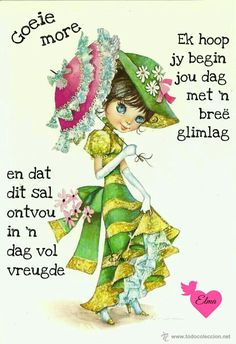 Lekker dag Good Morning Wishes, Day Wishes, Greetings For The Day, Lekker Dag, Goeie Nag, Goeie More, Strong Quotes, Afrikaans, Prayers