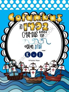 Columbus (K-1) from Paulas Place on TeachersNotebook.com -  (53 pages)  - Columbus English Tasks � (K-1) You will gather information on what your students know about Columbus. They will form lists and use these to write and share information, culminating in a class journal