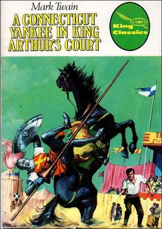 King Classics : A Connecticut Yankee In King Arthur's Court  [Issue 1, 1979 ]