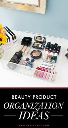 5 gorgeous beauty product organization ideas