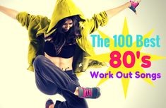 We asked and you voted! Enjoy a blast from the past during your next workout with these music ideas. We're ranking the best songs on one comprehensive list. The 100 Best Workout Songs from the Best Workout Songs, 80s Workout, One Song Workouts, Workout Music, Fun Workouts, Exercise Music, Workout Ideas, Best 80s Songs, Running Songs