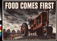 Food Comes First. US. USDA. GPO. Artist: Glenn Grohe. c. 1943.