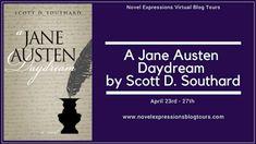 Locks, Hooks and Books: Spotlight: A Jane Austen Daydream by Scott D South...