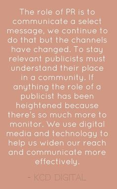 Public relations is always changing, and that is something PR professionals must always keep in mind.  Messages and audiences continually change too.