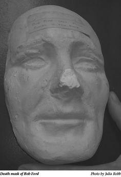 Robert Ford death mask