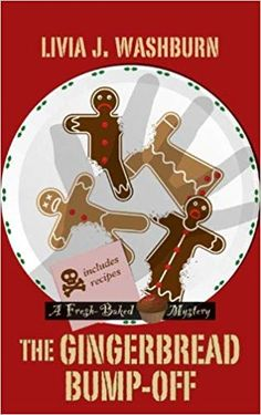 The Gingerbread Bump-Off A Fresh-Baked Mystery: Wheeler Large Print Cozy Mystery: Amazon.co.uk: Livia J. Washburn: Foreign-Language Books