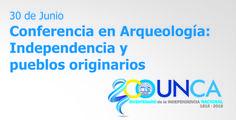 Conferencia en #Arqueología: Independencia y pueblos originarios - #UNCA #Catamarca