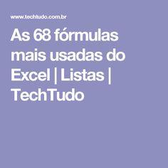 As 68 fórmulas mais usadas do Excel | Listas | TechTudo