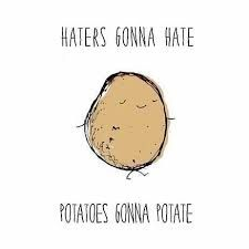 Image result for potato memes                                                                                                                                                                                 More