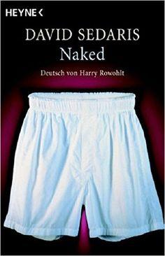 https://www.amazon.de/Naked-Deutsch-von-Harry-Rowohlt/dp/3453590198/ref=sr_1_5?s=books