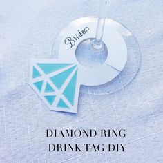 Free Printable: Diamond Ring Drink Tags from Baubles & Belle