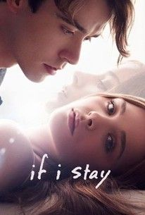 If I Stay(2014) - Rotten Tomatoes