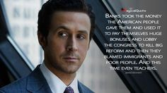 #JaredVennett: Banks took the money the American people gave them and used it to pay themselves huge bonuses and lobby the congress to kill big reform and then they blamed immigrants and poor people. And this time even teachers.  More on: http://www.magicalquote.com/movie/the-big-short/ #TheBigShort #moviequotes