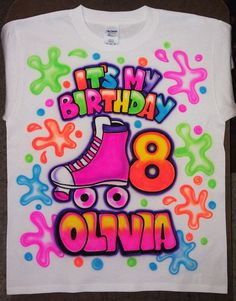 Airbrushed Birthday Roller Skates Custom T-shirt * Baby Bodysuit * Hooded Sweatshirt * Hoodie * Pillowcase * Your Name * Your Favorite Paint - lilli Roller Skating Party, Skate Party, Neon Party, Disco Party, Dj Party, Roller Skate Cake, 80s Party Decorations, Glow In Dark Party, Son Luna