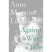 """Authors on Stage: Reeve Lindbergh  Date:05/16/2012 - 12:00pm   Author of """"Against Wind & Tide: Letters and Journals, 1947-1986,"""" will be here on Wednesday, May 16 at 12 noon."""