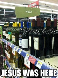 I don't care who you are, that's just funny. Notice the sign above the wine!