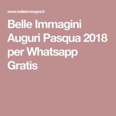 Belle Immagini Auguri Pasqua 2018 per Whatsapp Gratis