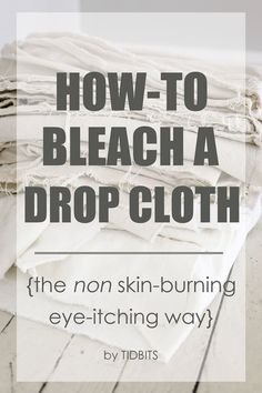 Bleach a Drop Cloth How to bleach a drop cloth - the non skin-burning, eye itching way.How to bleach a drop cloth - the non skin-burning, eye itching way. Do It Yourself Furniture, Do It Yourself Home, Diy Furniture, Reupholster Furniture, Chair Upholstery, Sewing Hacks, Sewing Projects, Diy Projects, Sewing Tips