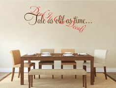 Tale as old as time... Vinyl Wall Decal E00221 by DeckItOutDecals