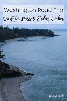 We had such a fun vacation and loved visiting Deception Pass & Friday Harbor San Juan Islands Washington- 2 great places to visit during a Washington road trip.
